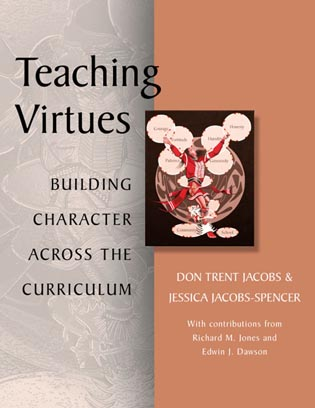 Cover image for the book Teaching Virtues: Building Character Across the Curriculum