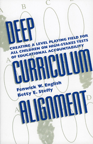 Cover image for the book Deep Curriculum Alignment: Creating a Level Playing Field for All Children on High-Stakes Tests of Accountability