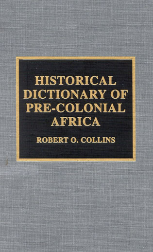 Cover image for the book Historical Dictionary of Pre-Colonial Africa