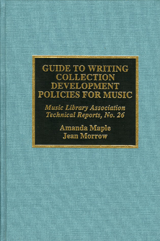 Cover image for the book Guide to Writing Collection Development Policies for Music