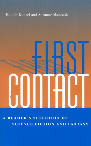 Cover image for the book First Contact: A Reader's Selection of Science Fiction and Fantasy