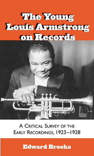 Cover image for the book The Young Louis Armstrong on Records: A Critical Survey of the Early Recordings, 1923-1928
