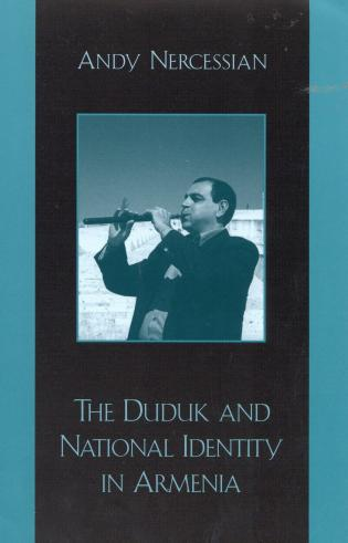 Cover image for the book The Duduk and National Identity in Armenia