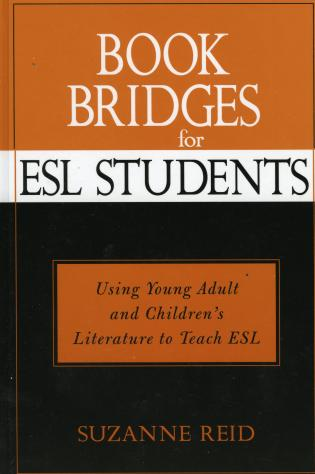 Cover image for the book Book Bridges for ESL Students: Using Young Adult and Children's Literature to Teach ESL