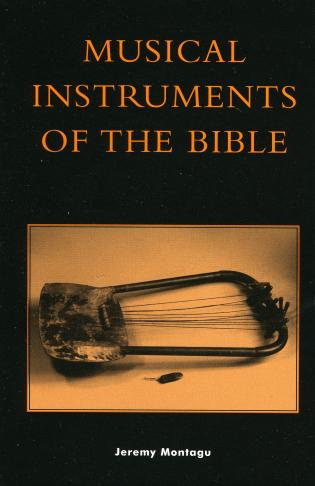 Cover image for the book Musical Instruments of the Bible