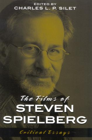 Cover image for the book The Films of Steven Spielberg