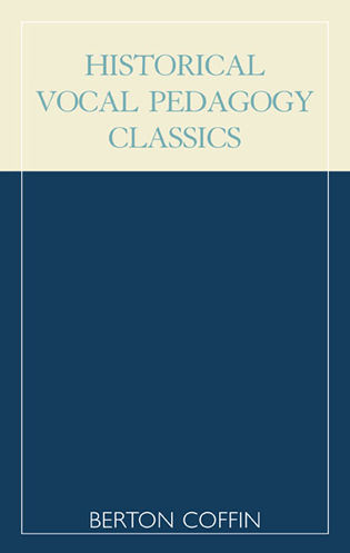 Cover image for the book Historical Vocal Pedagogy Classics