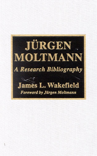 Cover image for the book JYrgen Moltmann: A Research Bibliography