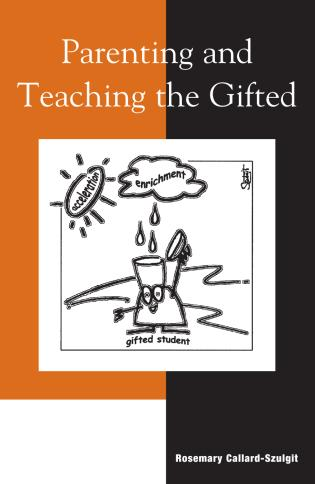 Cover image for the book Parenting and Teaching the Gifted