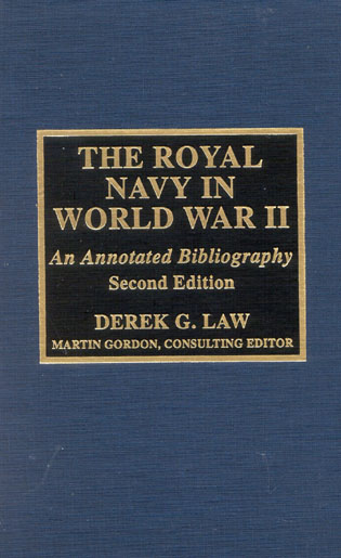 Cover image for the book The Royal Navy in World War II: An Annotated Bibliography, Second Edition