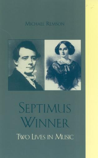 Cover image for the book Septimus Winner: Two Lives in Music