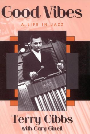 Cover image for the book Good Vibes: A Life in Jazz