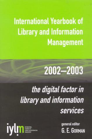Cover image for the book International Yearbook of Library and Information Management, 2002-2003: The Digital Factor in Library and Information Services