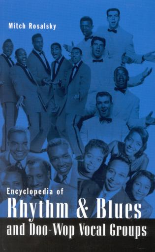 Cover image for the book Encyclopedia of Rhythm and Blues and Doo-Wop Vocal Groups