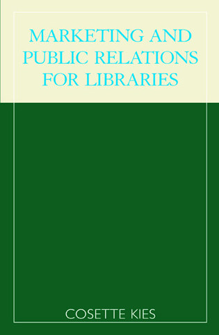 Cover image for the book Marketing and Public Relations for Libraries
