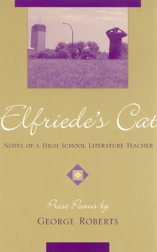 Cover image for the book Elfriede's Cat: Notes of a High School Literature Teacher