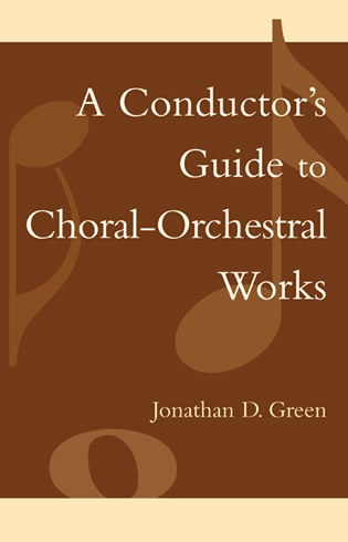 Cover image for the book A Conductor's Guide to Choral-Orchestral Works: Part I