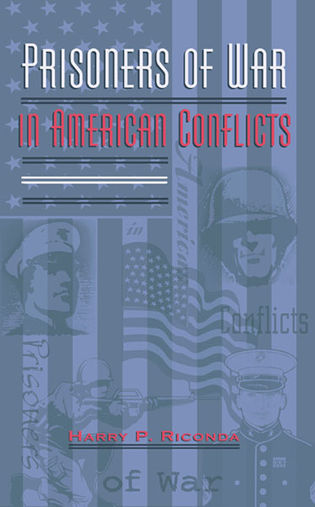 Cover image for the book Prisoners of War in American Conflicts