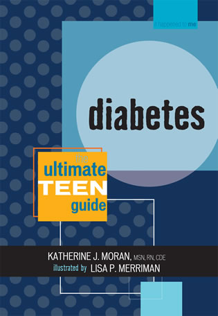 Cover image for the book Diabetes: The Ultimate Teen Guide
