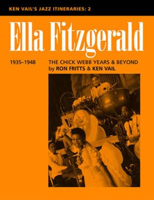 Cover image for the book Ella Fitzgerald: The Chick Webb Years and Beyond 1935-1948: Ken Vail's Jazz Itineraries 2