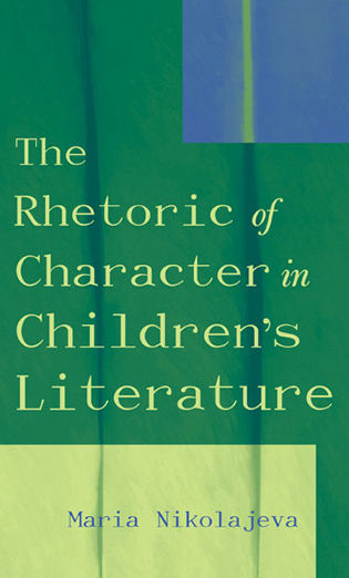 Cover image for the book The Rhetoric of Character in Children's Literature