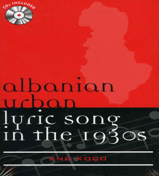 Cover image for the book Albanian Urban Lyric Song in the 1930s