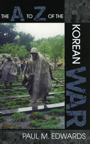 Cover image for the book The A to Z of the Korean War
