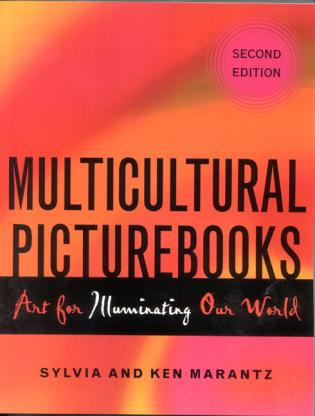 Cover image for the book Multicultural Picturebooks: Art for Illuminating Our World