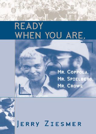 Cover image for the book Ready When You Are, Mr. Coppola, Mr. Spielberg, Mr. Crowe