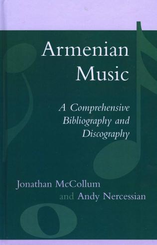 Cover image for the book Armenian Music: A Comprehensive Bibliography and Discography