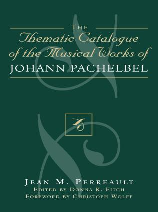 Cover image for the book Thematic Catalogue of the Musical Works of Johann Pachelbel