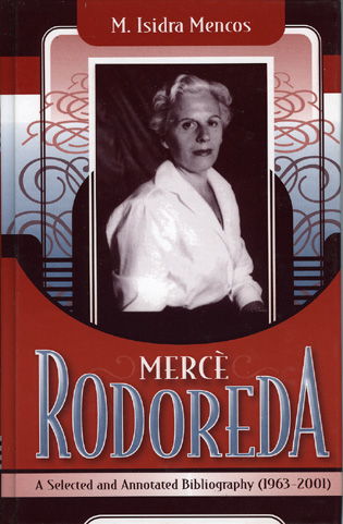 Cover image for the book Merce Rodoreda: A Selected and Annotated Bibliography (1963-2001)