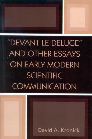 Cover image for the book 'Devant le Deluge' and Other Essays on Early Modern Scientific Communication