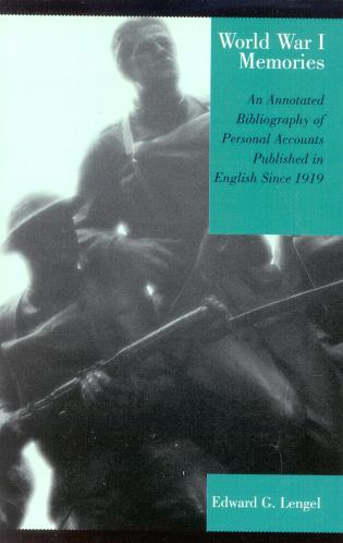 Cover image for the book World War I Memories: An Annotated Bibliography of Personal Accounts Published in English Since 1919