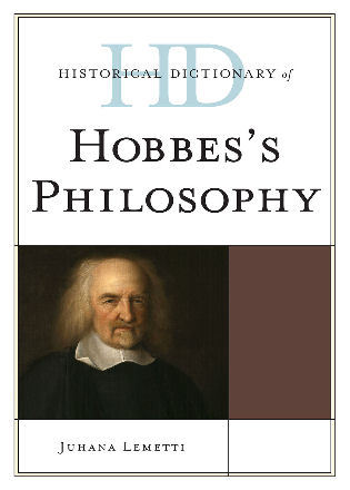 Cover image for the book Historical Dictionary of Hobbes's Philosophy