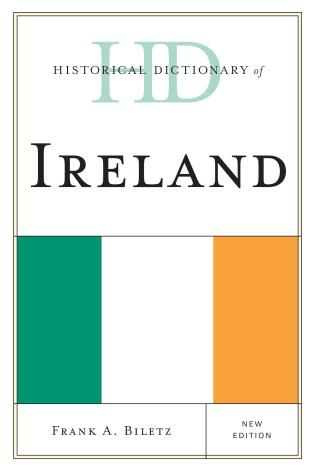 Cover image for the book Historical Dictionary of Ireland, New Edition