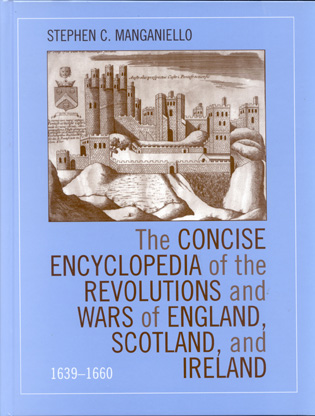 Cover image for the book The Concise Encyclopedia of the Revolutions and Wars of England, Scotland, and Ireland, 1639-1660