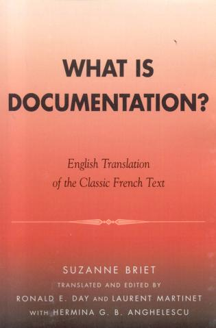 Cover image for the book What is Documentation?: English Translation of the Classic French Text
