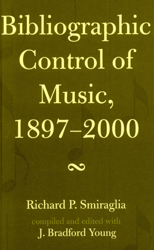 Cover image for the book Bibliographic Control of Music, 1897-2000