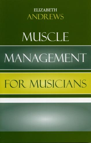 Cover image for the book Muscle Management for Musicians