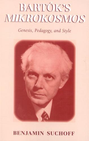 Cover image for the book Bartók's Mikrokosmos: Genesis, Pedagogy, and Style