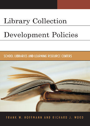 Cover image for the book Library Collection Development Policies: School Libraries and Learning Resource Centers