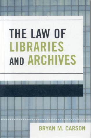Cover image for the book The Law of Libraries and Archives