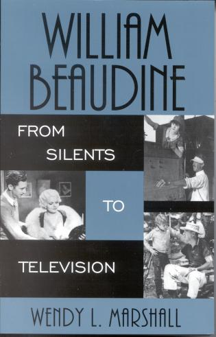Cover image for the book William Beaudine: From Silents to Television