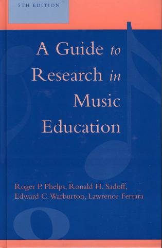 Cover image for the book A Guide to Research in Music Education, 5th Edition