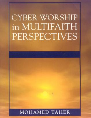 Cover image for the book Cyber Worship in Multifaith Perspectives