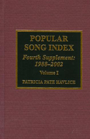 Cover image for the book Popular Song Index: Fourth Supplement 1988-2002