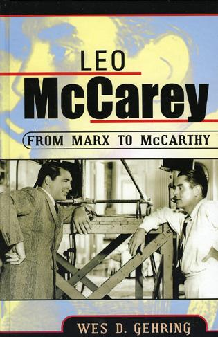 Cover image for the book Leo McCarey: From Marx to McCarthy