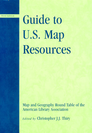 Guide To Us Map Resources Guide to U.S. Map Resources, Third Edition   9780810852686