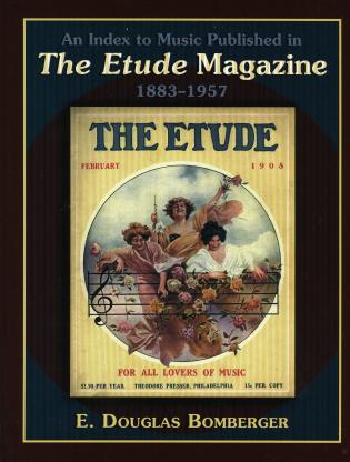 Cover image for the book An Index to Music Published in The Etude Magazine, 1883-1957